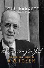 A Passion for God: The Spiritual Journey of A. W. Tozer - Audiobook Download