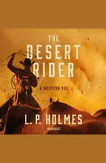 The Desert Rider: A Western Duo - Audiobook Download