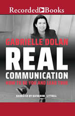 Real Communication: How to Be You and Lead True - Audiobook Download