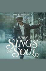 Then Sings My Soul - Audiobook Download