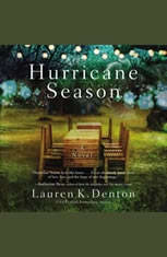 Hurricane Season: A Southern Novel of Two Sisters and the Storms They Must Weather - Audiobook Download