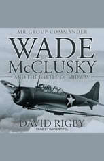 Wade McClusky and the Battle of Midway - Audiobook Download