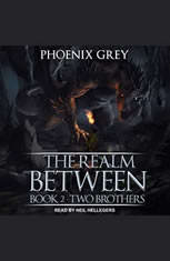 The Realm Between: Two Brothers - Audiobook Download