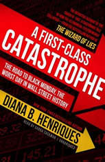 A First-Class Catastrophe: The Road to Black Monday the Worst Day in Wall Street History - Audiobook Download