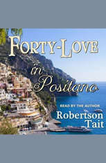 Forty Love in Positano - Audiobook Download