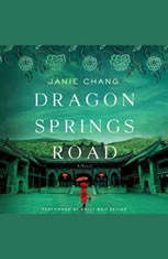 Dragon Springs Road: A Novel - Audiobook Download