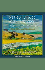 Surviving and Thriving in Stepfamily Relationships: What Works and What Doesn't - Audiobook Download