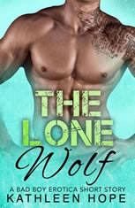 The Lone Wolf: A Bad Boy Erotica Short Story - Audiobook Download