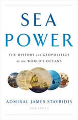 Sea Power: The History and Geopolitics of the Worlds Oceans - Audiobook Download