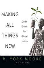 Making All Things New: Gods Dream for Global Justice - Audiobook Download