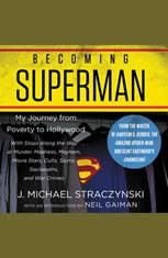 Becoming Superman: My Journey From Poverty to Hollywood - Audiobook Download