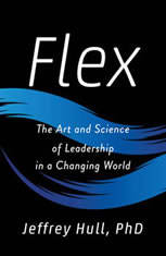 Flex: The Art and Science of Leadership in a Changing World - Audiobook Download