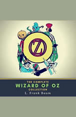 The Complete Wizard of Oz Collection - Audiobook Download