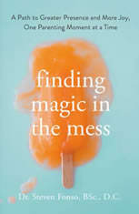 Finding Magic in the Mess: A Path to Greater Presence and More Joy One Parenting Moment at a Time - Audiobook Download