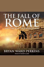 The Fall of Rome: And the End of Civilization - Audiobook Download
