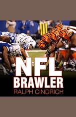 NFL Brawler: A Player-turned-agents Forty Years in the Bloody Trenches of the National Football League - Audiobook Download