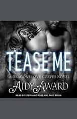 Tease Me: A Dragons Love Curves Novel - Audiobook Download