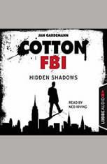 Cotton FBI Episode 3: Hidden Shadows - Audiobook Download