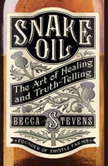 Snake Oil: The Art of Healing and Truth-Telling - Audiobook Download