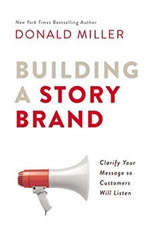 Building a StoryBrand: Clarify Your Message So Customers Will Listen - Audiobook Download