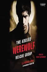 The Abused Werewolf Rescue Group - Audiobook Download