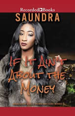 If It Aint about the Money - Audiobook Download