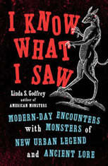 I Know What I Saw: Modern-Day Encounters with Monsters of New Urban Legend and Ancient Lore - Audiobook Download