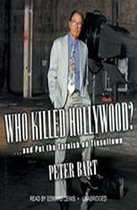 Who Killed Hollywood?: And Put the Tarnish on Tinseltown - Audiobook Download
