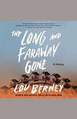 The Long and Faraway Gone: A Novel - Audiobook Download