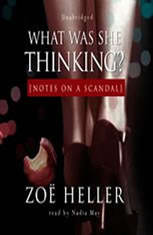 What Was She Thinking? Notes on a Scandal - Audiobook Download