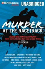 Murder at the Racetrack: Original Tales of Mystery and Mayhem Down the Final Stretch from Todays Great Writers - Audiobook Download