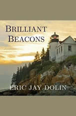 Brilliant Beacons: A History of the American Lighthouse - Audiobook Download