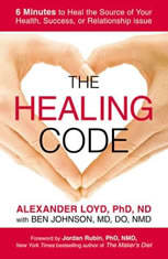 The Healing Code: 6 Minutes to Heal the Source of Your Health Success or Relationship Issue - Audiobook Download