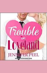 Trouble in Loveland - Audiobook Download