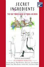 Secret Ingredients: The New Yorker Book of Food and Drink: Unabridged Selections - Audiobook Download