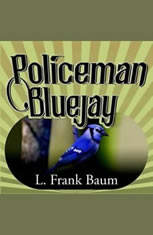 Policeman Bluejay - Audiobook Download