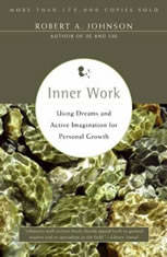 Inner Work: Using Dreams and Creative Imagination for Personal Growth and Integration - Audiobook Download