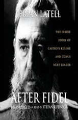 After Fidel: The Inside Story of Castros Regime and Cubas Next Leader - Audiobook Download