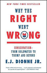 Why the Right Went Wrong: Conservatism From Goldwater to the Tea Party and Beyond - Audiobook Download