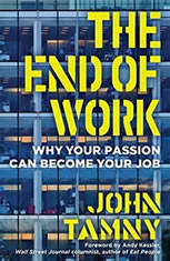 The End of Work: Why Robots Wont Take Your Job and Might Get You One You Love - Audiobook Download