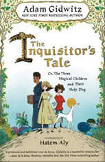 The Inquisitors Tale: Or The Three Magical Children and Their Holy Dog - Audiobook Download