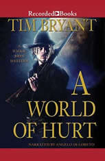 A World of Hurt: A Wilkie John Western - Audiobook Download
