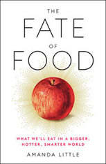 The Fate of Food: What Well Eat in a Bigger Hotter Smarter World - Audiobook Download