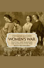 Womens War: Fighting and Surviving the American Civil War - Audiobook Download