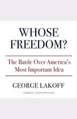 Whose Freedom?: The Battle Over Americas Most Important Idea - Audiobook Download
