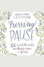 Pressing Pause: 100 Quiet Moments for Moms to Meet with Jesus - Audiobook Download