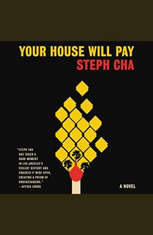 Your House Will Pay: A Novel - Audiobook Download