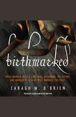 Birthmarked - Audiobook Download
