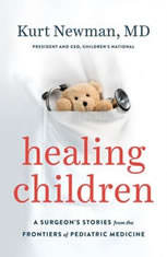 Healing Children: A Surgeons Stories from the Frontiers of Pediatric Medicine - Audiobook Download
