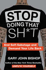 Stop Doing That Sh*t: End Self-Sabotage and Demand Your Life Back - Audiobook Download